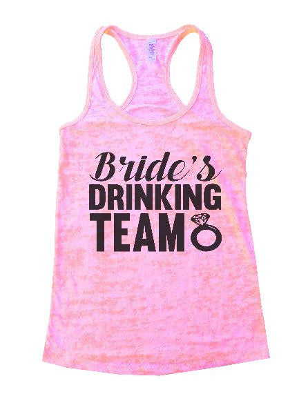 Bride's Drinking Team Burnout Tank Top By BurnoutTankTops.com - 1101 - Funny Shirts Tank Tops Burnouts and Triblends  - 3