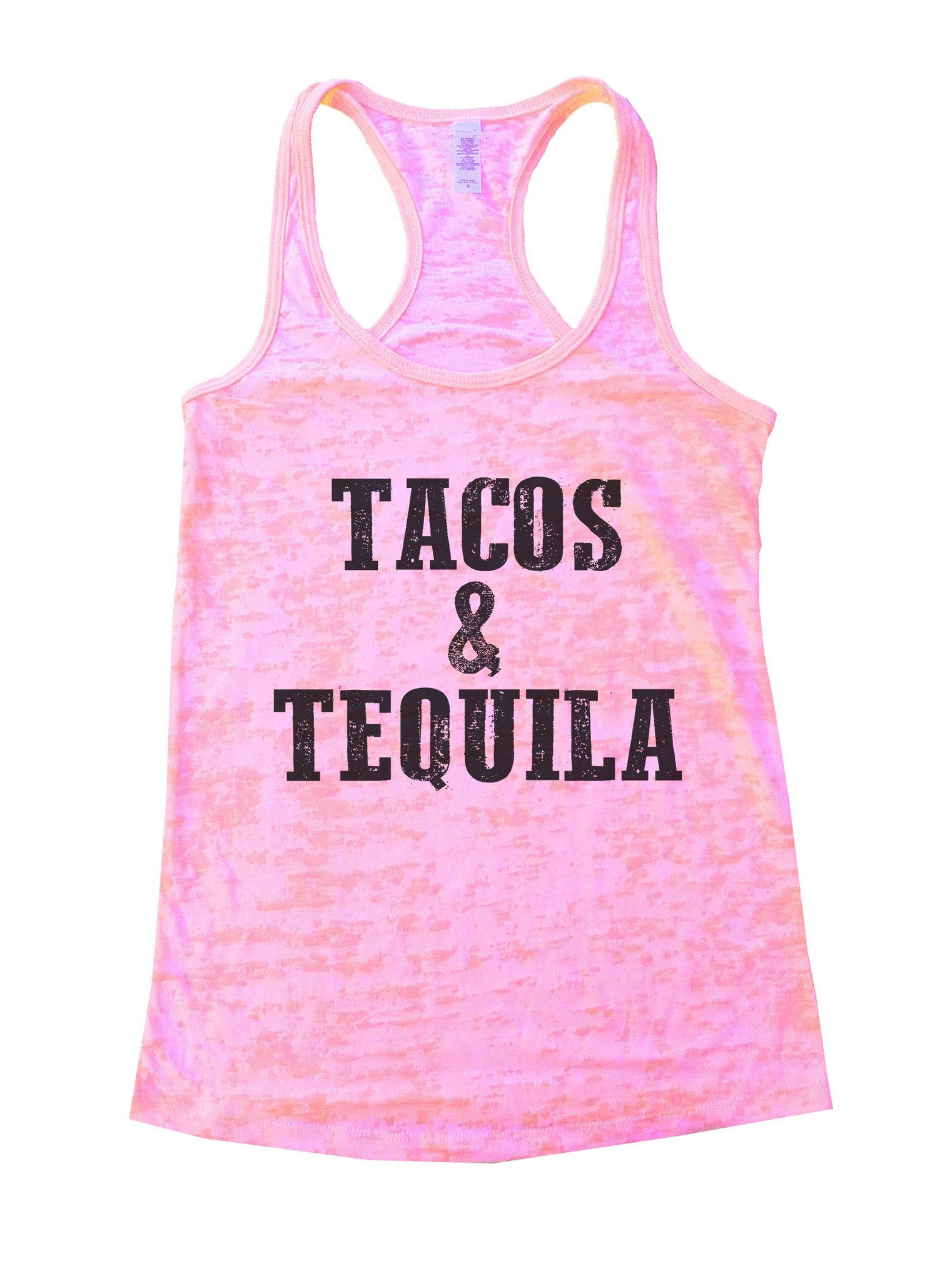 Tacos & Tequila Burnout Tank Top By BurnoutTankTops.com - 1103 - Funny Shirts Tank Tops Burnouts and Triblends  - 2