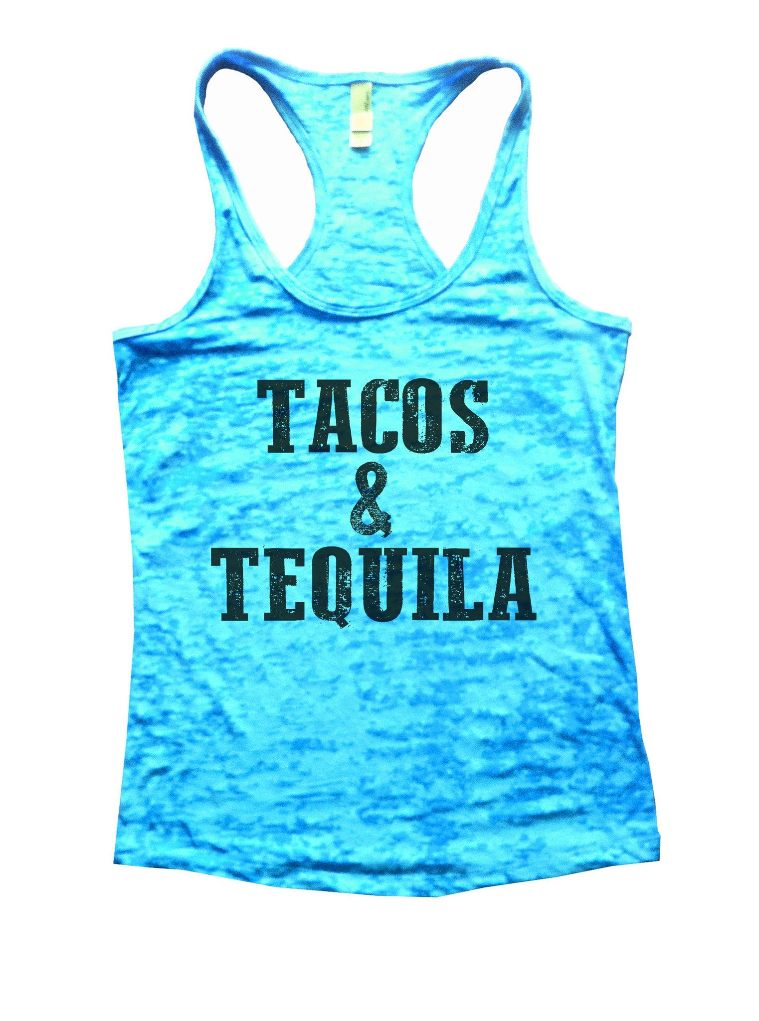 Tacos & Tequila Burnout Tank Top By BurnoutTankTops.com - 1103 - Funny Shirts Tank Tops Burnouts and Triblends  - 4