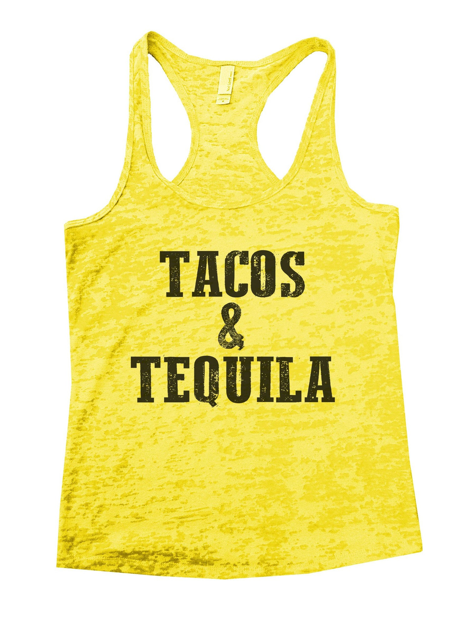 Tacos & Tequila Burnout Tank Top By BurnoutTankTops.com - 1103 - Funny Shirts Tank Tops Burnouts and Triblends  - 7
