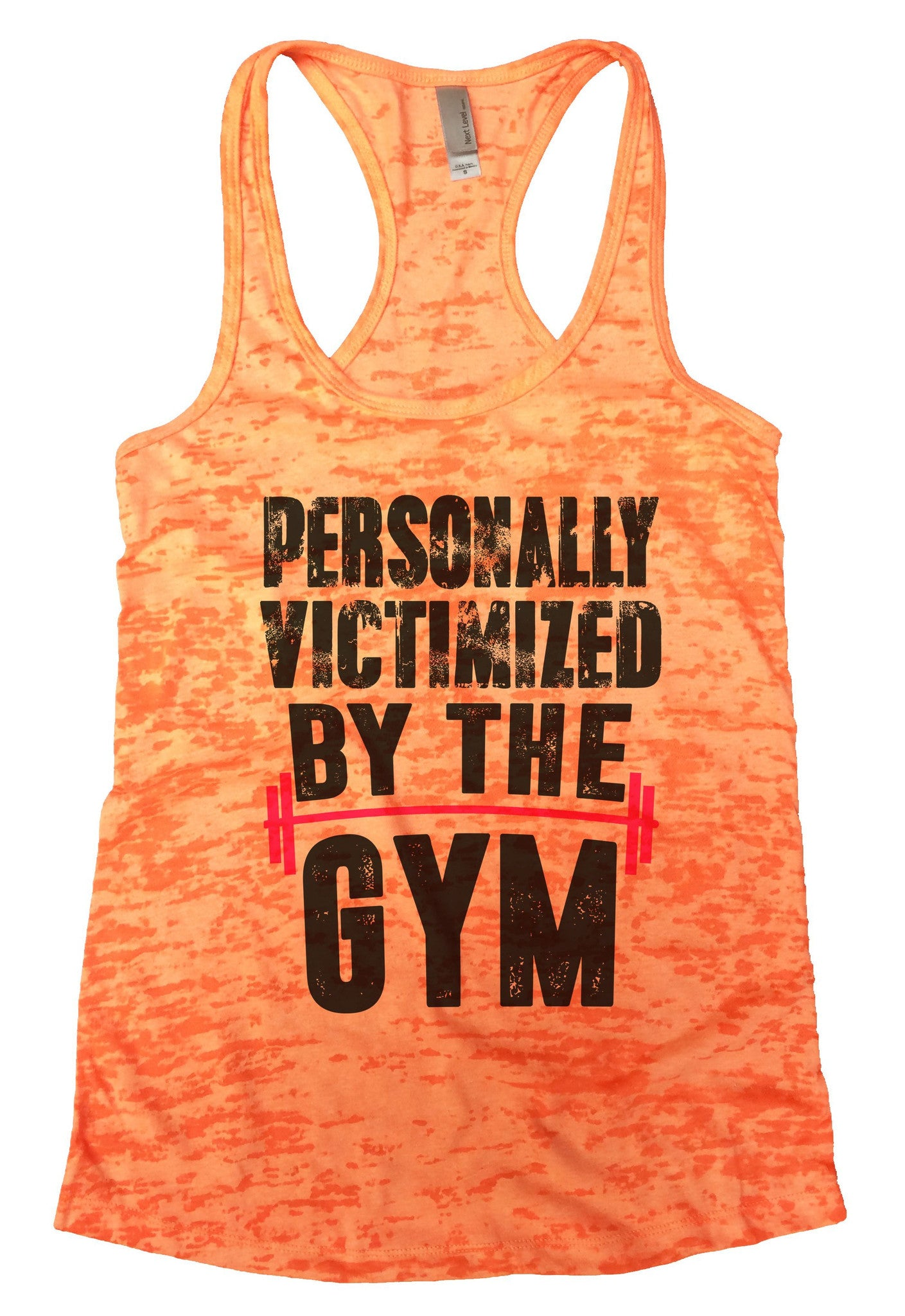 Personally Victimized By The Gym Burnout Tank Top By BurnoutTankTops.com - 1109 - Funny Shirts Tank Tops Burnouts and Triblends  - 3