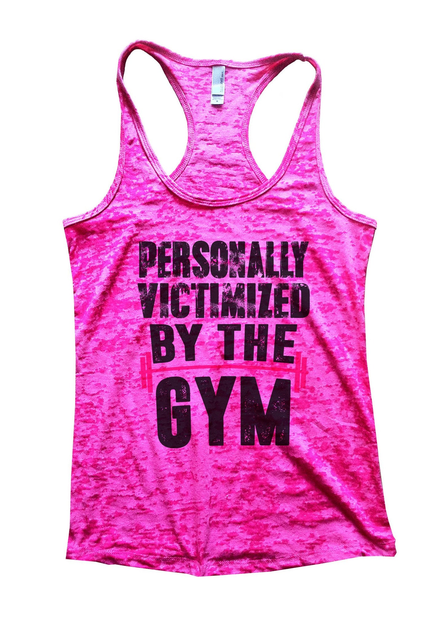 Personally Victimized By The Gym Burnout Tank Top By BurnoutTankTops.com - 1109 - Funny Shirts Tank Tops Burnouts and Triblends  - 5