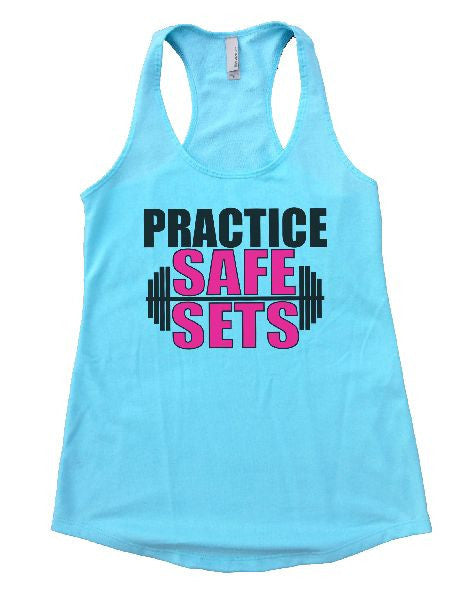 Practice Safe Sets Womens Workout Tank Top 1124 - Funny Shirts Tank Tops Burnouts and Triblends  - 2