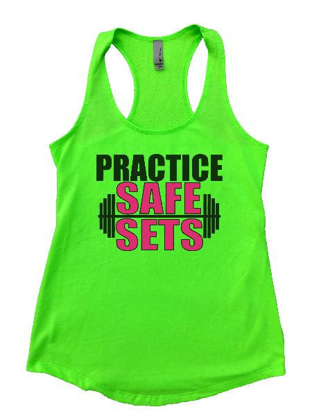 Practice Safe Sets Womens Workout Tank Top 1124 - Funny Shirts Tank Tops Burnouts and Triblends  - 1