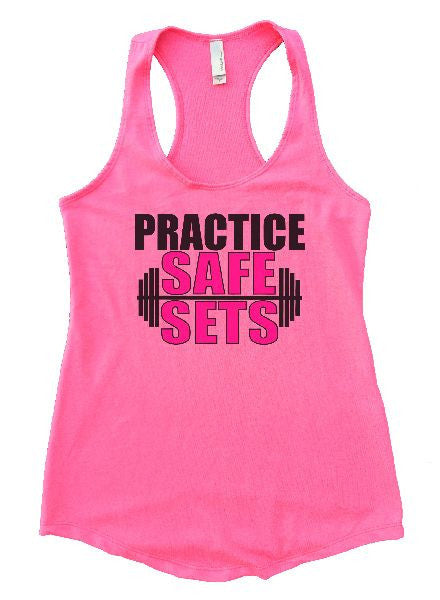 Practice Safe Sets Womens Workout Tank Top 1124 - Funny Shirts Tank Tops Burnouts and Triblends  - 3