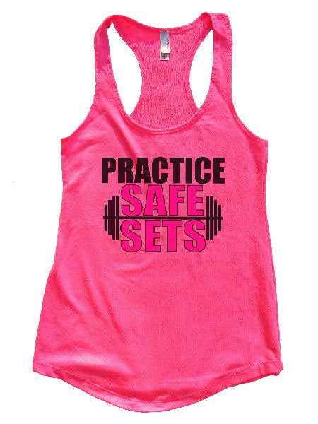 Practice Safe Sets Womens Workout Tank Top 1124 - Funny Shirts Tank Tops Burnouts and Triblends  - 5