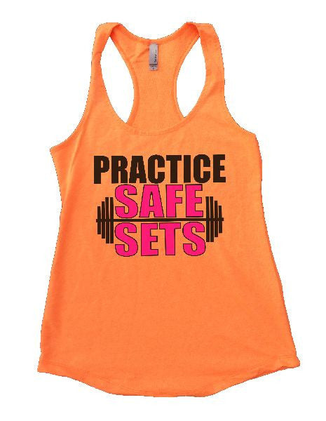 Practice Safe Sets Womens Workout Tank Top 1124 - Funny Shirts Tank Tops Burnouts and Triblends  - 6