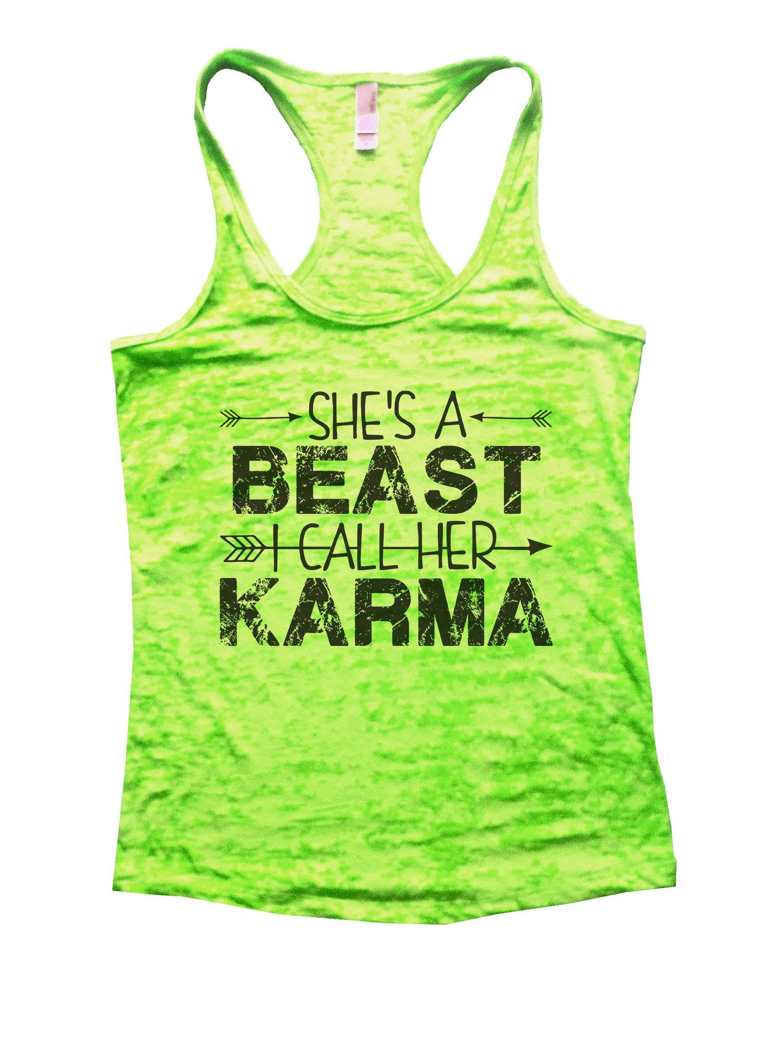 She's A Beast I Call Her Karma Burnout Tank Top By BurnoutTankTops.com - 1125 - Funny Shirts Tank Tops Burnouts and Triblends  - 2