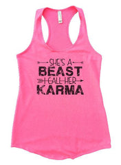 She's A Beast I Call Her Karma Womens Workout Tank Top 1125 - Funny Shirts Tank Tops Burnouts and Triblends  - 4