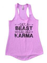 She's A Beast I Call Her Karma Womens Workout Tank Top 1125 - Funny Shirts Tank Tops Burnouts and Triblends  - 5