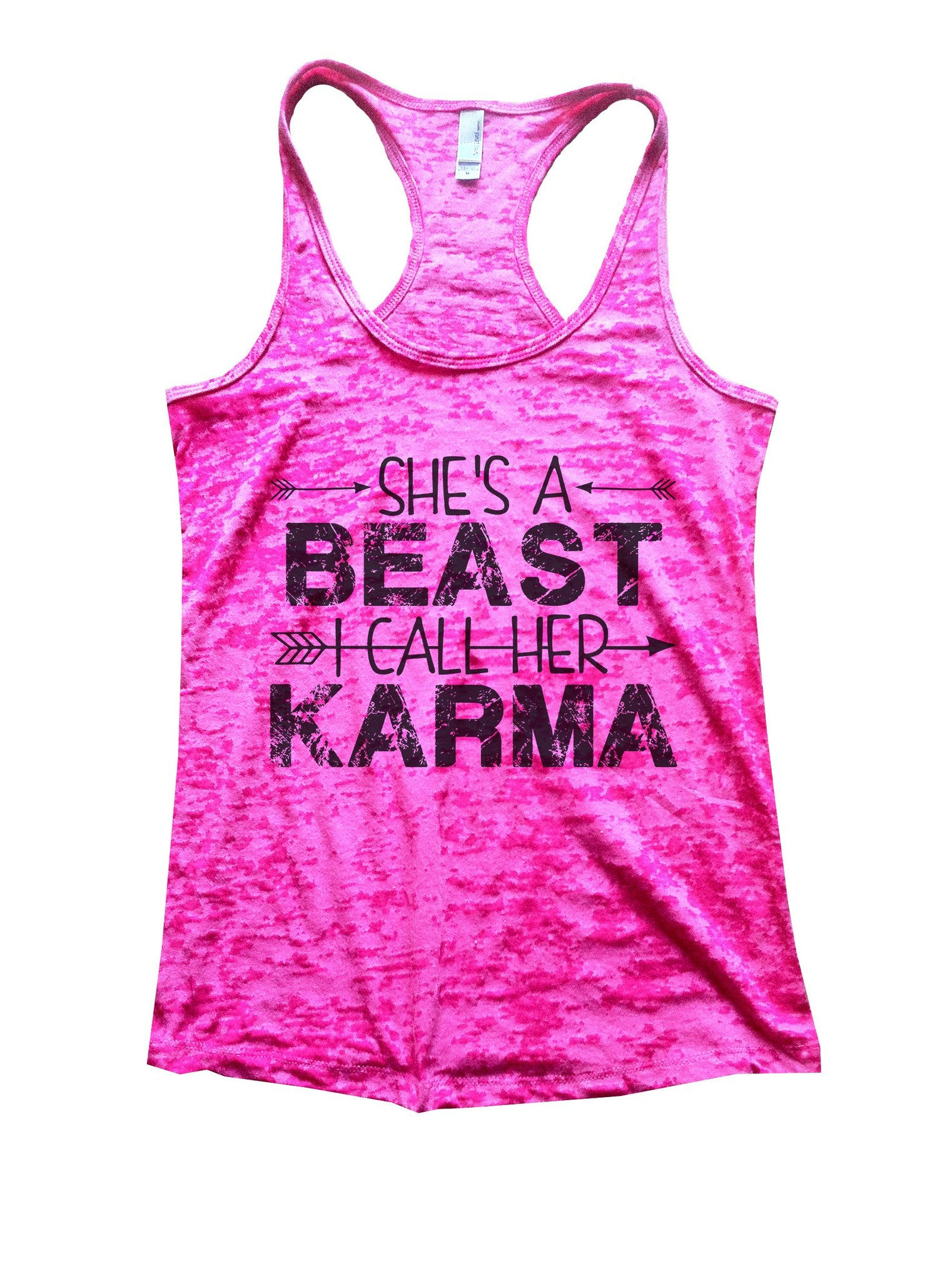 She's A Beast I Call Her Karma Burnout Tank Top By BurnoutTankTops.com - 1125 - Funny Shirts Tank Tops Burnouts and Triblends  - 6