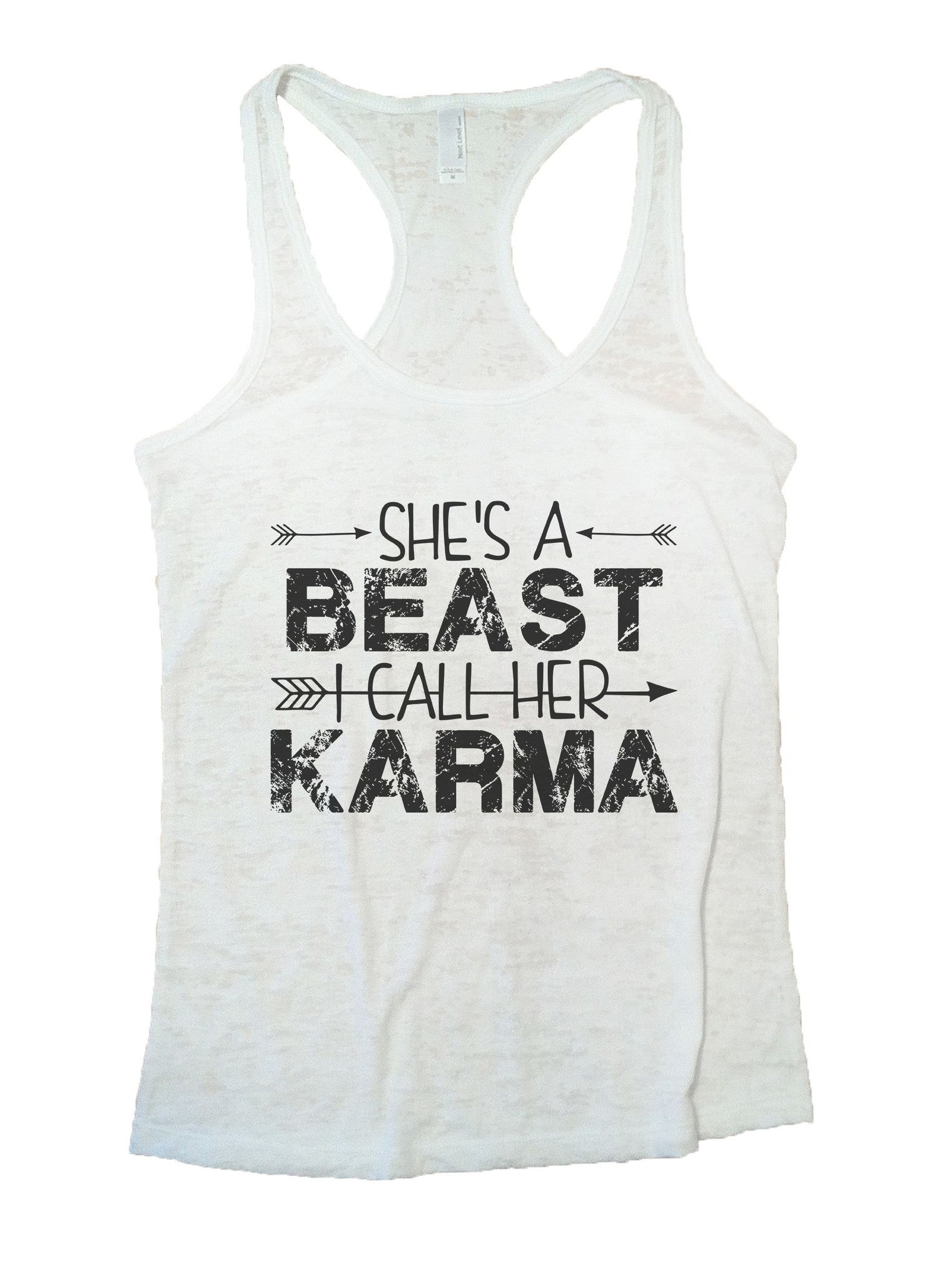 She's A Beast I Call Her Karma Burnout Tank Top By BurnoutTankTops.com - 1125 - Funny Shirts Tank Tops Burnouts and Triblends  - 7