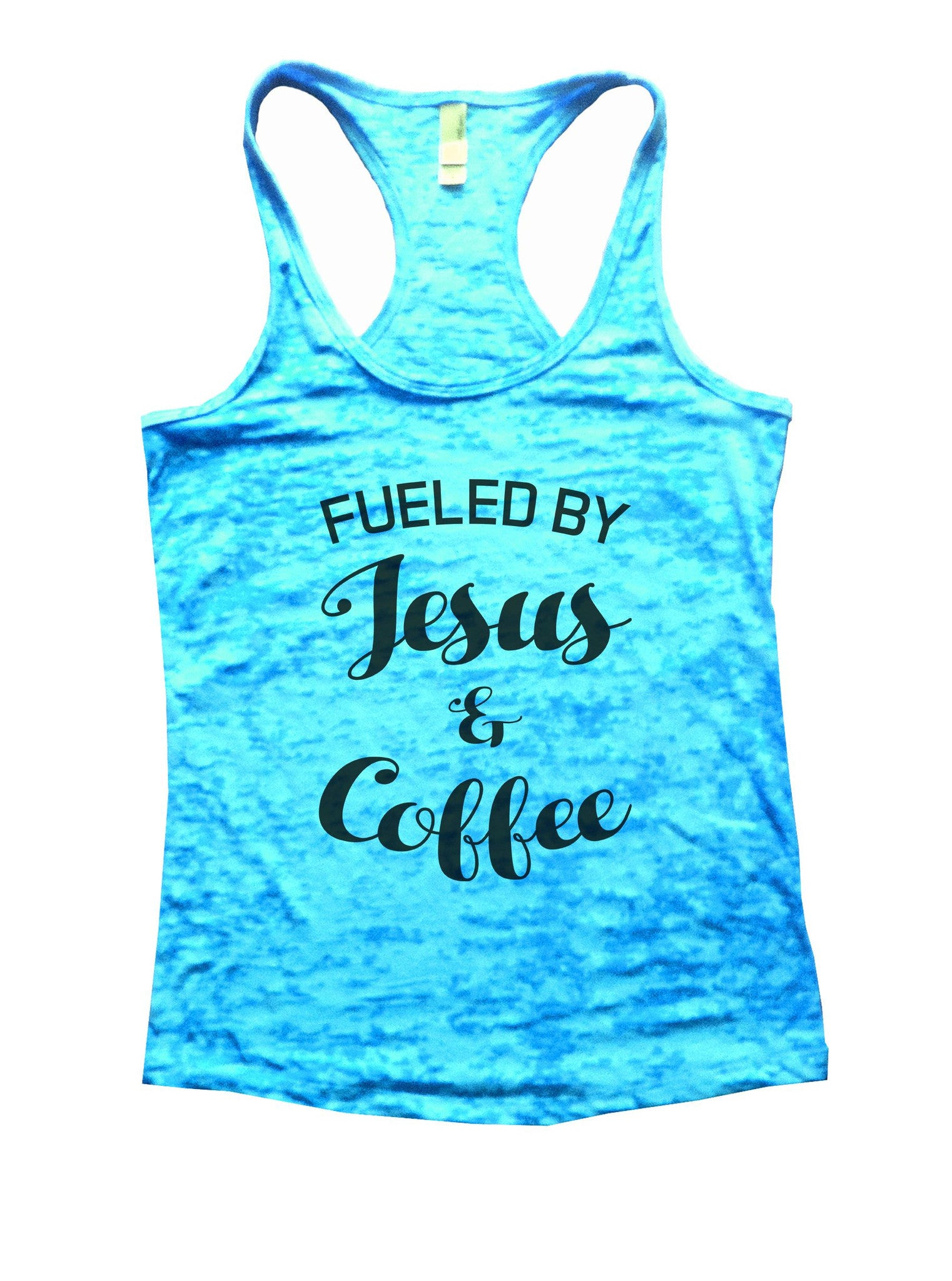 Fueled By Jesus & Coffee Burnout Tank Top By BurnoutTankTops.com - 1128 - Funny Shirts Tank Tops Burnouts and Triblends  - 5