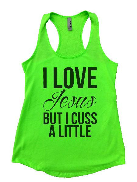 I Love Jesus But I Cuss A Little Womens Workout Tank Top 1130 - Funny Shirts Tank Tops Burnouts and Triblends  - 4