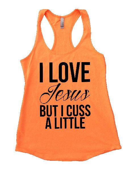 I Love Jesus But I Cuss A Little Womens Workout Tank Top 1130 - Funny Shirts Tank Tops Burnouts and Triblends  - 6