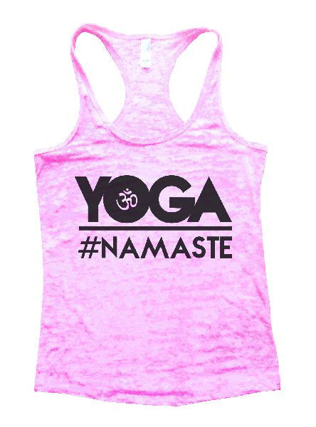 Yoga Namaste Burnout Tank Top By BurnoutTankTops.com - 1132 - Funny Shirts Tank Tops Burnouts and Triblends  - 4