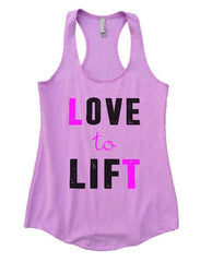 Love To Lift Womens Workout Tank Top 1164 - Funny Shirts Tank Tops Burnouts and Triblends  - 1