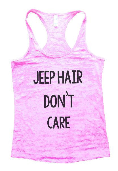 Jeep Hair Don't Care Burnout Tank Top By BurnoutTankTops.com - 1165 - Funny Shirts Tank Tops Burnouts and Triblends  - 2