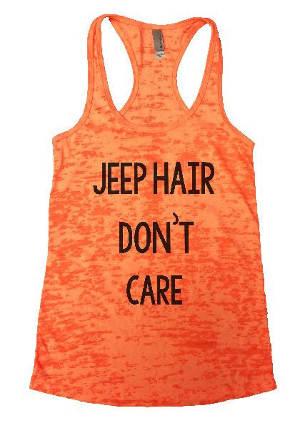 Jeep Hair Don't Care Burnout Tank Top By BurnoutTankTops.com - 1165 - Funny Shirts Tank Tops Burnouts and Triblends  - 5