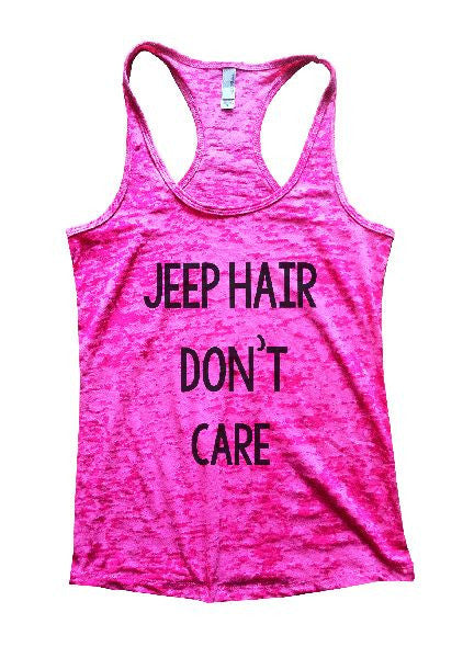 Jeep Hair Don't Care Burnout Tank Top By BurnoutTankTops.com - 1165 - Funny Shirts Tank Tops Burnouts and Triblends  - 3