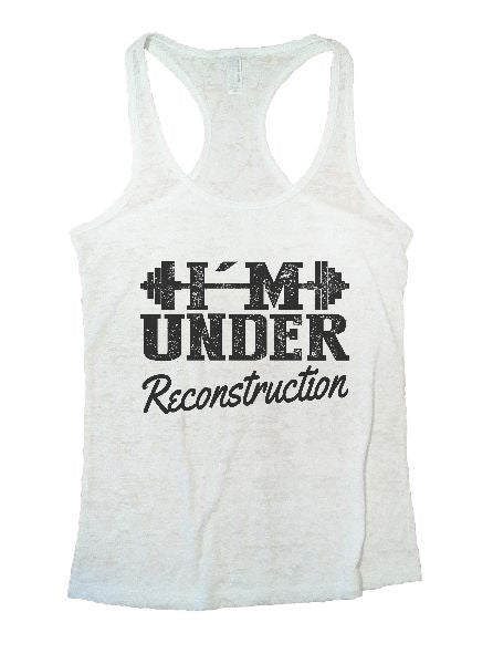 Under Reconstruction Burnout Tank Top By BurnoutTankTops.com - 1173 - Funny Shirts Tank Tops Burnouts and Triblends  - 7