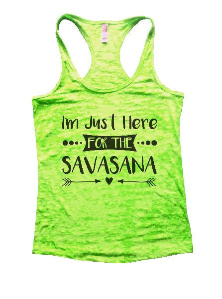 I'm Just Here For The Savasana Burnout Tank Top By BurnoutTankTops.com - 1181 - Funny Shirts Tank Tops Burnouts and Triblends  - 2