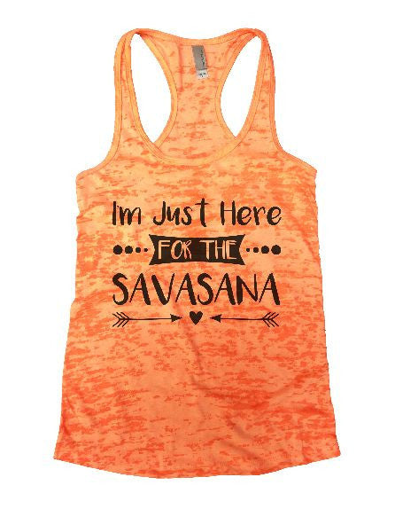 I'm Just Here For The Savasana Burnout Tank Top By BurnoutTankTops.com - 1181 - Funny Shirts Tank Tops Burnouts and Triblends  - 6