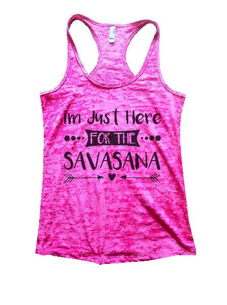 I'm Just Here For The Savasana Burnout Tank Top By BurnoutTankTops.com - 1181 - Funny Shirts Tank Tops Burnouts and Triblends  - 5