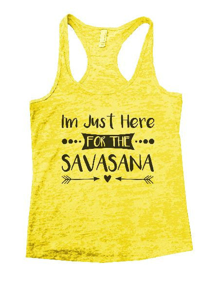 I'm Just Here For The Savasana Burnout Tank Top By BurnoutTankTops.com - 1181 - Funny Shirts Tank Tops Burnouts and Triblends  - 3