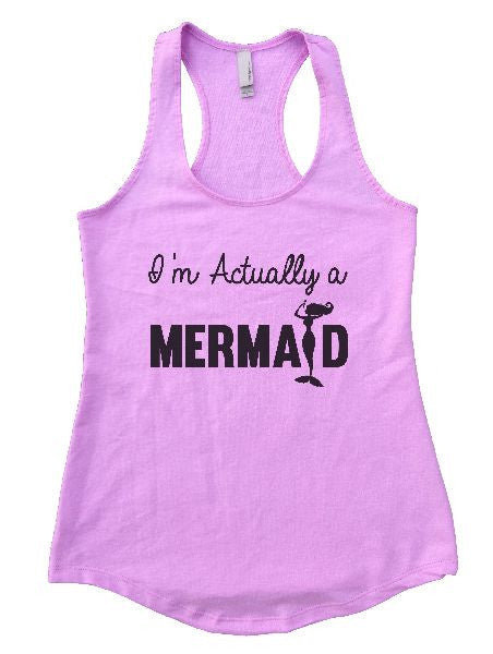 I'm Actually A Mermaid Womens Workout Tank Top 1184 - Funny Shirts Tank Tops Burnouts and Triblends  - 3