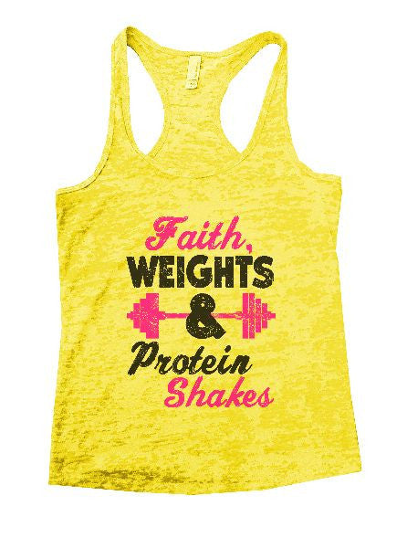 Faith, Weights & Protein Shakes Burnout Tank Top By BurnoutTankTops.com - 1189 - Funny Shirts Tank Tops Burnouts and Triblends  - 5