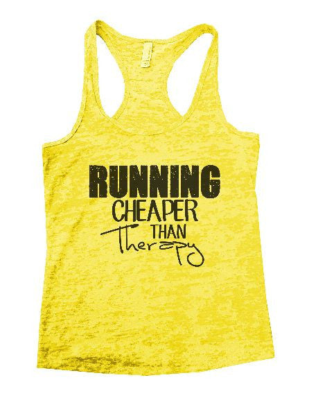 Running Cheaper Than Therapy Burnout Tank Top By BurnoutTankTops.com - 1210 - Funny Shirts Tank Tops Burnouts and Triblends  - 5