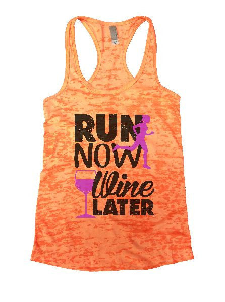 Run Now Wine Later Burnout Tank Top By BurnoutTankTops.com - 1213 - Funny Shirts Tank Tops Burnouts and Triblends  - 4