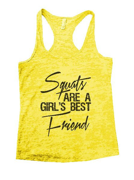 Squats Are A Girl's Best Friend Burnout Tank Top By BurnoutTankTops.com - 1222 - Funny Shirts Tank Tops Burnouts and Triblends  - 1