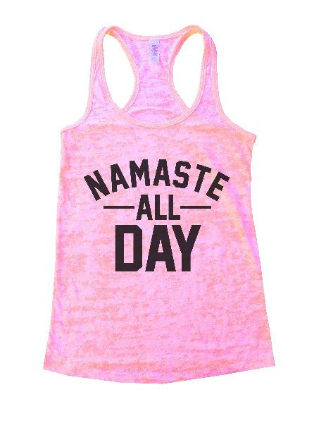 Namaste All Day Burnout Tank Top By BurnoutTankTops.com - 1236 - Funny Shirts Tank Tops Burnouts and Triblends  - 4
