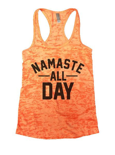 Namaste All Day Burnout Tank Top By BurnoutTankTops.com - 1236 - Funny Shirts Tank Tops Burnouts and Triblends  - 5