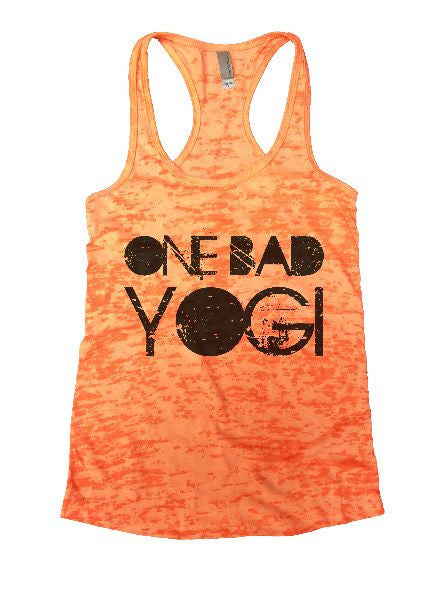 One Bad Yogi Burnout Tank Top By BurnoutTankTops.com - 1246 - Funny Shirts Tank Tops Burnouts and Triblends  - 1