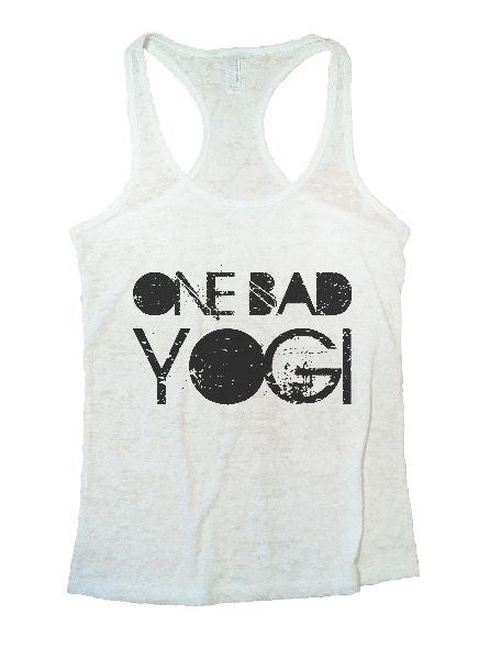 One Bad Yogi Burnout Tank Top By BurnoutTankTops.com - 1246 - Funny Shirts Tank Tops Burnouts and Triblends  - 4