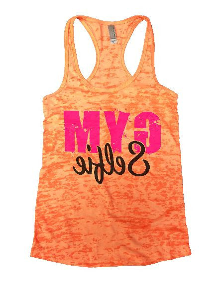 Gym Selfie Burnout Tank Top By BurnoutTankTops.com - 1249 - Funny Shirts Tank Tops Burnouts and Triblends  - 5