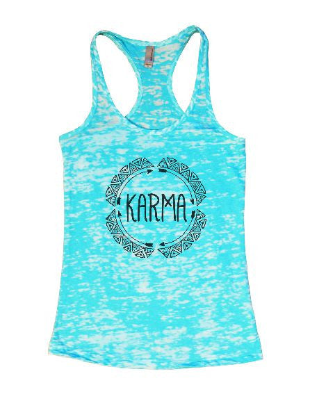 Karma Burnout Tank Top By BurnoutTankTops.com - 1277 - Funny Shirts Tank Tops Burnouts and Triblends  - 4