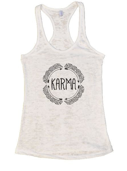 Karma Burnout Tank Top By BurnoutTankTops.com - 1277 - Funny Shirts Tank Tops Burnouts and Triblends  - 6