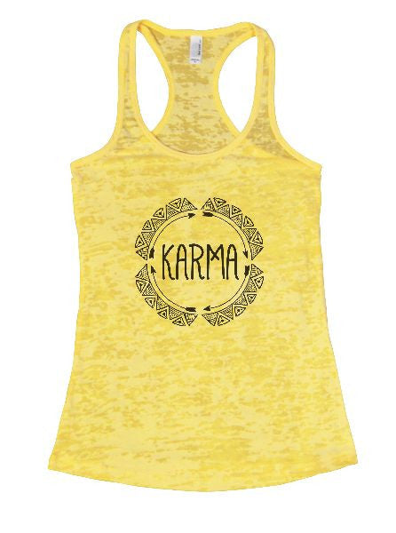 Karma Burnout Tank Top By BurnoutTankTops.com - 1277 - Funny Shirts Tank Tops Burnouts and Triblends  - 7