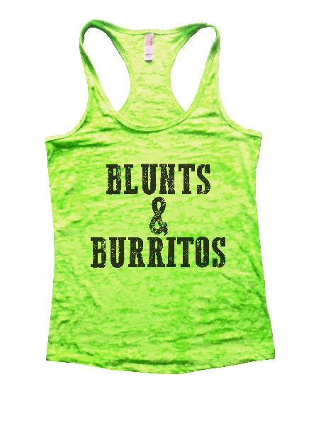 Blunts And Burritos Burnout Tank Top By BurnoutTankTops.com - 1279 - Funny Shirts Tank Tops Burnouts and Triblends  - 2