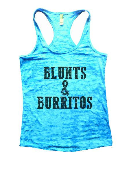 Blunts And Burritos Burnout Tank Top By BurnoutTankTops.com - 1279 - Funny Shirts Tank Tops Burnouts and Triblends  - 7