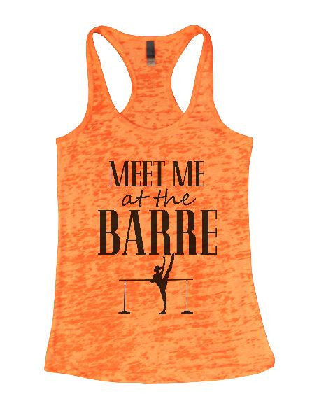 Meet Me At The Barre Burnout Tank Top By BurnoutTankTops.com - 1286 - Funny Shirts Tank Tops Burnouts and Triblends  - 5
