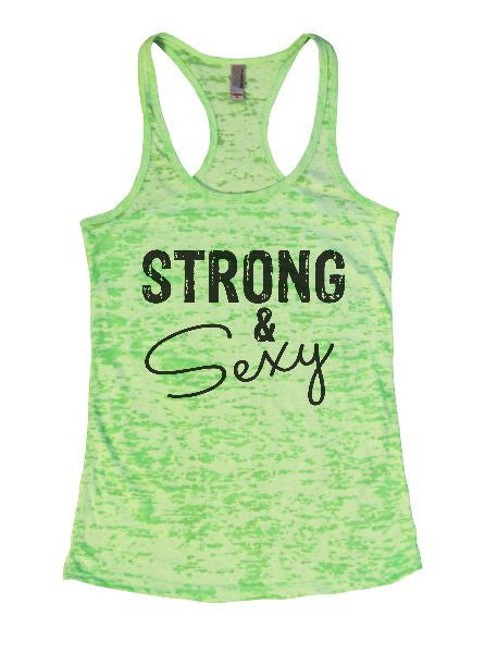 Strong & Sexy Burnout Tank Top By BurnoutTankTops.com - 1288 - Funny Shirts Tank Tops Burnouts and Triblends  - 2