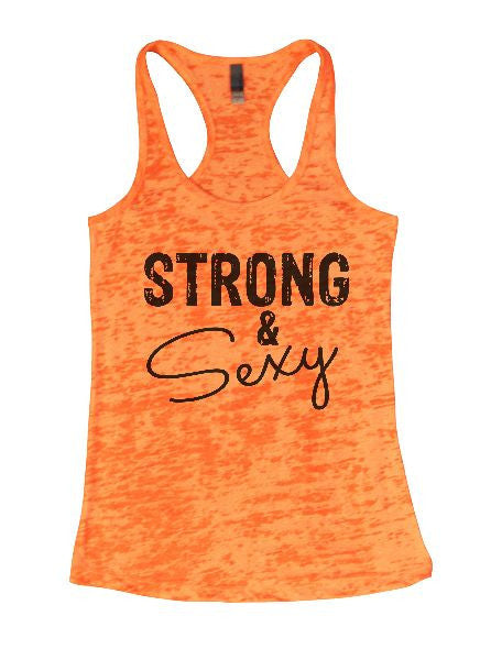 Strong & Sexy Burnout Tank Top By BurnoutTankTops.com - 1288 - Funny Shirts Tank Tops Burnouts and Triblends  - 4