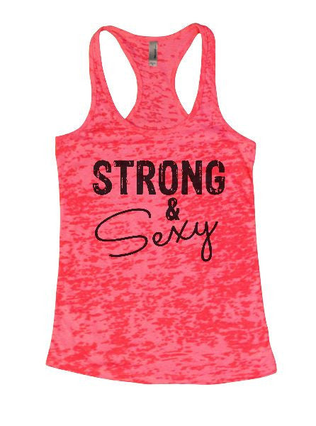 Strong & Sexy Burnout Tank Top By BurnoutTankTops.com - 1288 - Funny Shirts Tank Tops Burnouts and Triblends  - 6