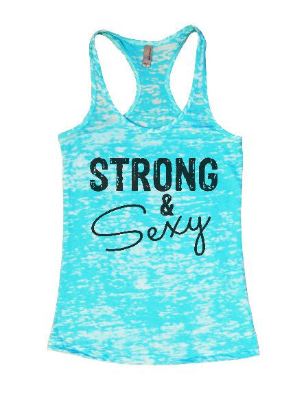 Strong & Sexy Burnout Tank Top By BurnoutTankTops.com - 1288 - Funny Shirts Tank Tops Burnouts and Triblends  - 7