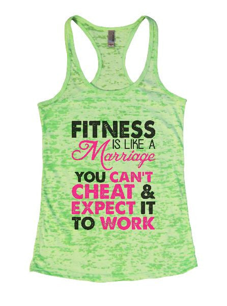 Fitness Is Like A Marriage You Can't Cheat & Expect It To Work Burnout Tank Top By BurnoutTankTops.com - 1317 - Funny Shirts Tank Tops Burnouts and Triblends  - 2